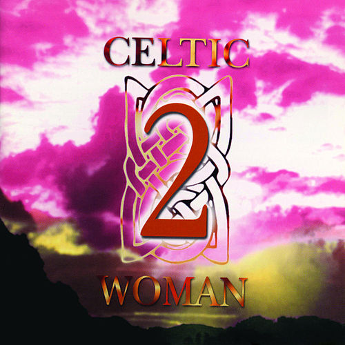 Celtic Woman Vol. 2 by Various Artists