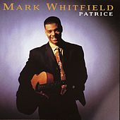 Play & Download Patrice by Mark Whitfield | Napster