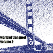 World Of Transport Vol.2 by Various Artists