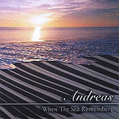 Play & Download When The Sea Remembers by Andreas | Napster