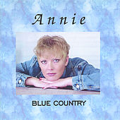 Play & Download Blue Country by Annie (1) | Napster