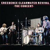 The Concert by Creedence Clearwater Revival