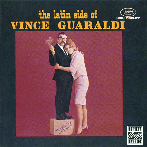 Play & Download The Latin Side Of Vince Guaraldi by Vince Guaraldi | Napster
