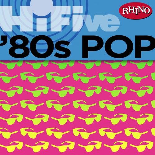 Rhino Hi-Five: '80s Pop by Various Artists