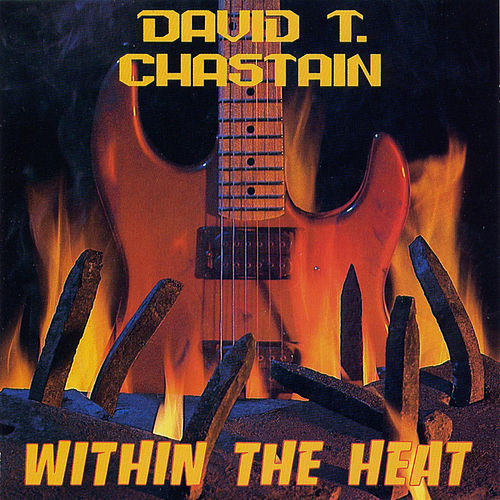 Within The Heat by David T. Chastain