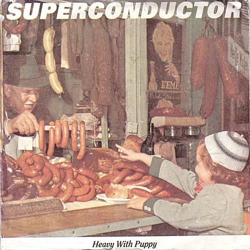 Play & Download Heavy With Puppy by Superconductor | Napster