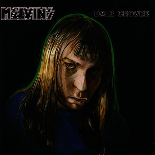 Dale Crover by Melvins