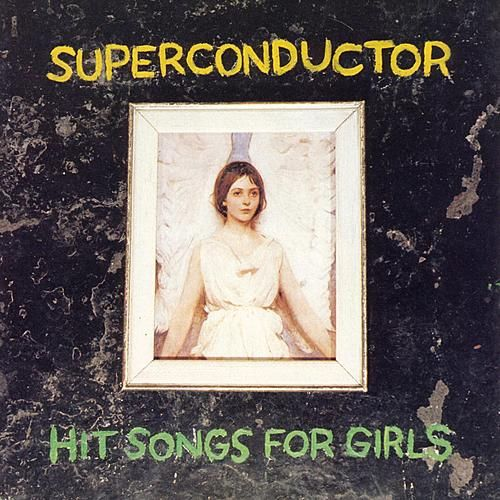 Play & Download Hit Songs for Girls by Superconductor | Napster