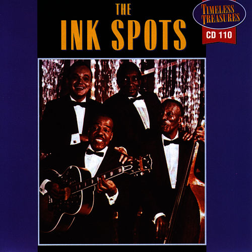 The Ink Spots by The Ink Spots