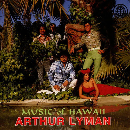 Music Of Hawaii by Arthur Lyman