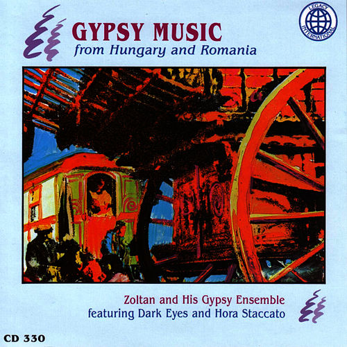 Gypsy Music From Hungary And Romania by Zoltan & His Gypsy Ensemble