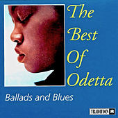 Play & Download The Best Of Odetta - Ballads & Blues by Odetta | Napster