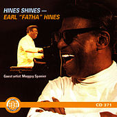 Play & Download Hines Shines by Earl Fatha Hines | Napster