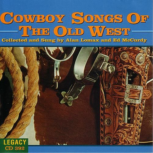 Play & Download Cowboy Songs of the Old West by Various Artists | Napster