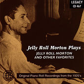 Jelly Roll Morton Plays Jelly Roll Morton And Other Favorites by Jelly Roll Morton