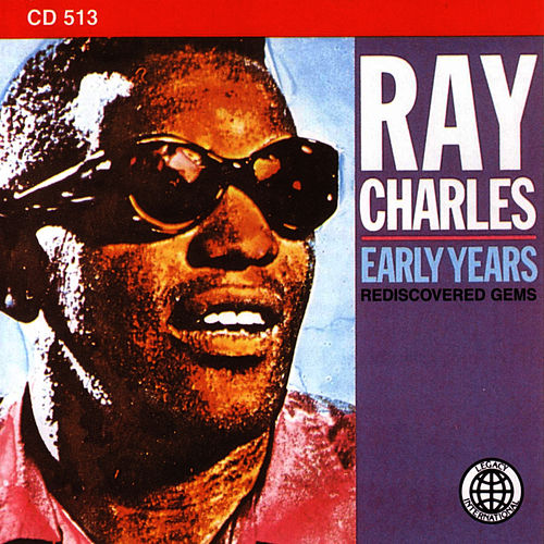 Play & Download The Early Years by Ray Charles | Napster