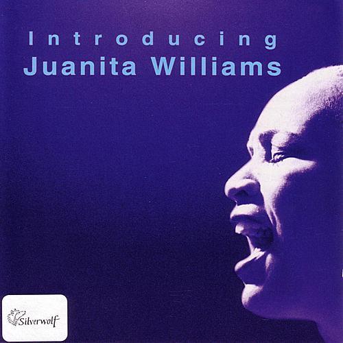 Introducing Juanita Williams by Juanita Williams