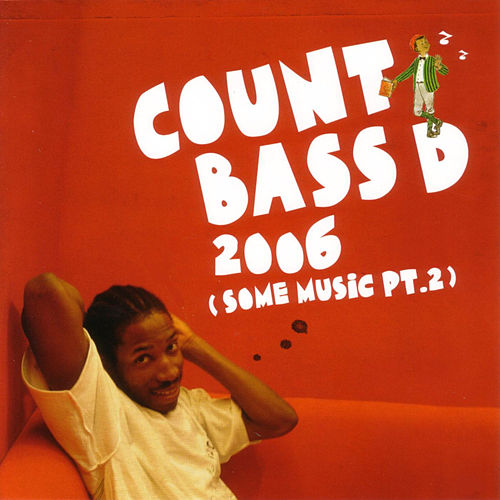 2006 (Some Music Pt.2) by Count Bass D