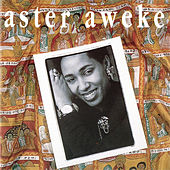 Play & Download Aster by Aster Aweke | Napster