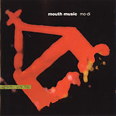 Mo-Di by Mouth Music