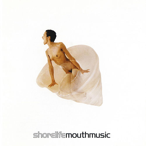 Play & Download Shorelife by Mouth Music | Napster