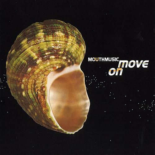 Play & Download Move On by Mouth Music | Napster