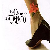 Las Damas Del Tango by Various Artists