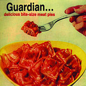 Play & Download Delicious Bite-Size Meat Pies by Guardian | Napster