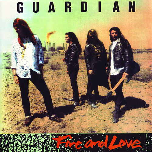 Play & Download Fire And Love by Guardian | Napster