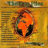 Play & Download The Egg Files by Various Artists | Napster