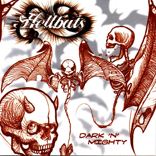 Play & Download Dark 'N' Mighty by Hellbats | Napster