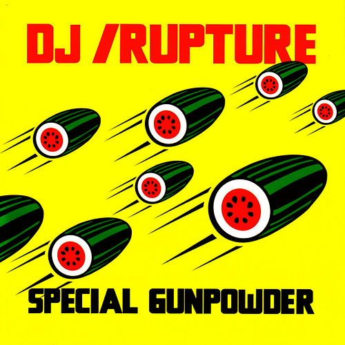 Special Gunpowder by DJ Rupture