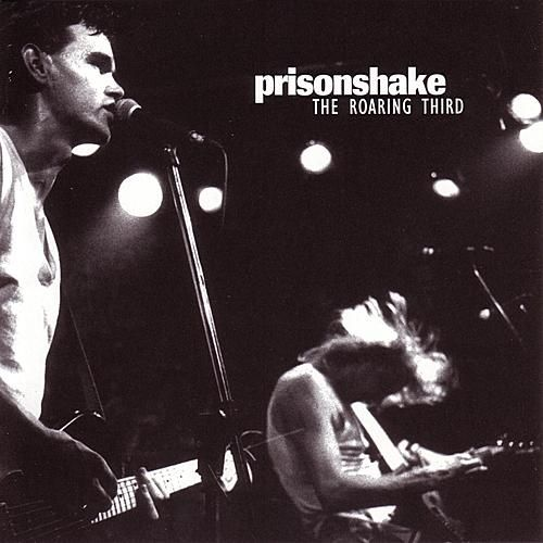 Play & Download Roaring Third by Prisonshake | Napster