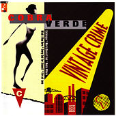 Vintage Crime by Cobra Verde
