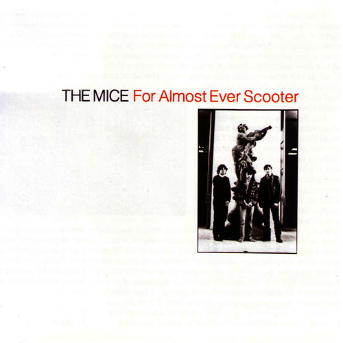 Play & Download For Almost Ever Scooter by The Mice | Napster