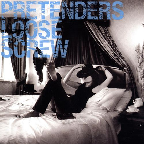 Play & Download Loose Screw by Pretenders | Napster