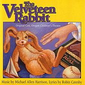 The Velveteen Rabbit by Michael Allen Harrison