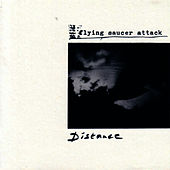 Play & Download Distance by Flying Saucer Attack | Napster