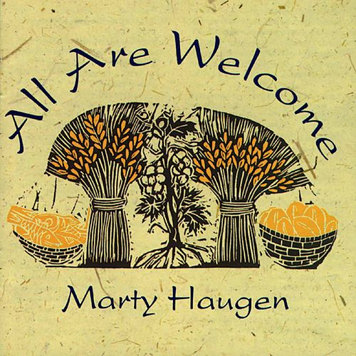 Play & Download All Are Welcome by Marty Haugen | Napster