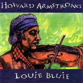 Louie Bluie by Howard Armstrong