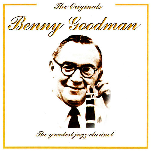 The Greatest Jazz Clarinet by Benny Goodman