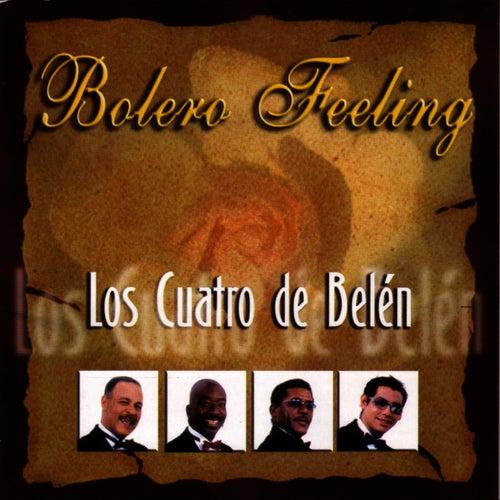 Play & Download Bolero Feeling by Los Cuatro De Belén | Napster