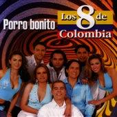 Play & Download Porro Bonito by Los 8 De Colombia | Napster