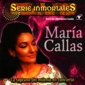 Play & Download Serie Inmortales - María Callas by Maria Callas | Napster