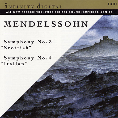 Scottish and Italian Symphonies by Felix Mendelssohn