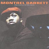 Chronicles Of The Soul by Montrel Darrett