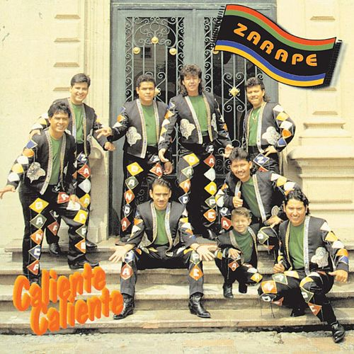 Play & Download Caliente, Caliente by Banda Zarape | Napster