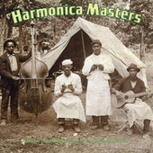 Harmonica Masters by Various Artists