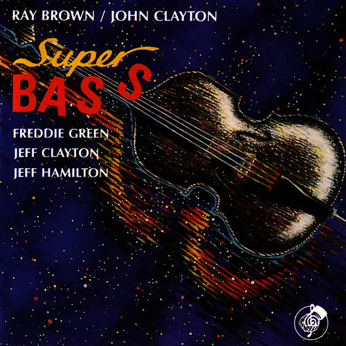 Play & Download Super Bass by Ray Brown | Napster