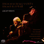Play & Download Bouncing With Bud And Phil: Live At Yoshi's by Bud Shank | Napster